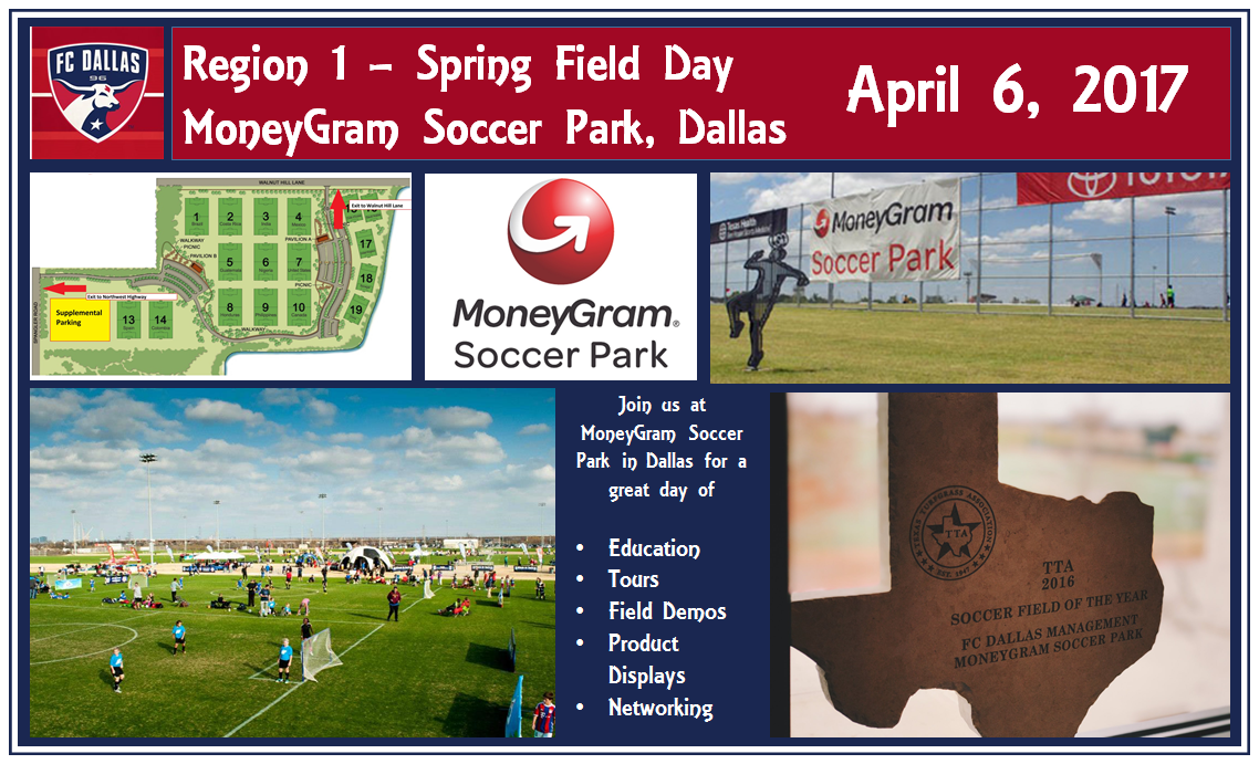 Region 1 Spring Field Day – MoneyGram Soccer Park, Dallas